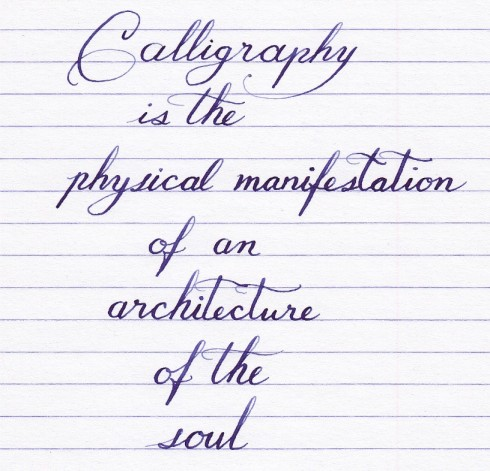 """Calligraphy is the physical manifestation of an architecture of the soul."""